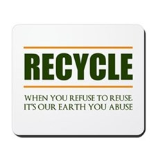 Refuse To Reuse Mousepad
