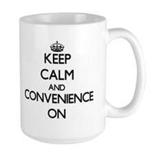 Keep Calm and Convenience ON Mugs