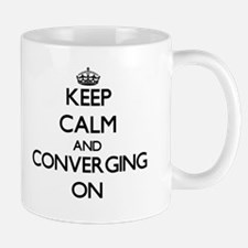 Keep Calm and Converging ON Mugs