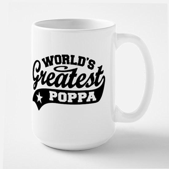 World's Greatest Poppa Large Mug