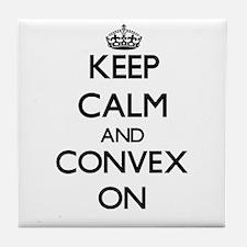 Keep Calm and Convex ON Tile Coaster