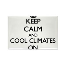 Keep Calm and Cool Climates ON Magnets
