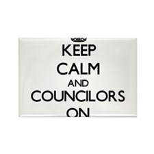 Keep Calm and Councilors ON Magnets