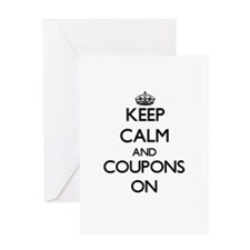 Keep Calm and Coupons ON Greeting Cards