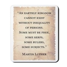 MARTIN LUTHER QUOTE Mousepad