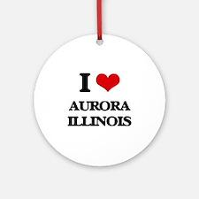 I love Aurora Illinois Ornament (Round)