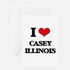 I love Casey Illinois Greeting Cards