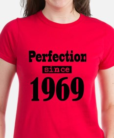 Perfection Since 1969 T-Shirt