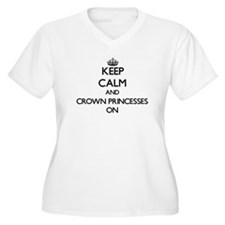 Keep Calm and Crown Princesses O Plus Size T-Shirt