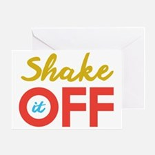 Shake it Off Greeting Card