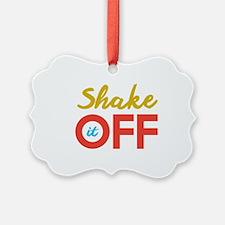 Shake it Off Ornament