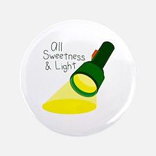 """Sweetness & Light 3.5"""" Button"""