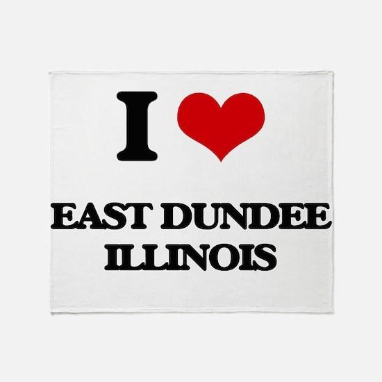 I love East Dundee Illinois Throw Blanket