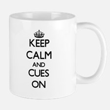 Keep Calm and Cues ON Mugs