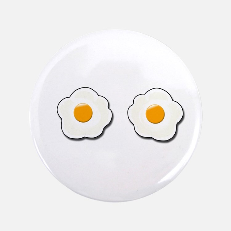 "Fried Eggs 3.5"" Button"