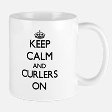 Keep Calm and Curlers ON Mugs