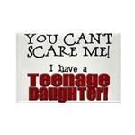 You Can't Scare Me - Teenage Daughter Rectangle Ma