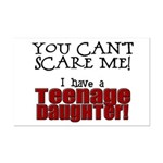 You Can't Scare Me - Teenage Daughter Mini Poster