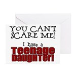 You Can't Scare Me - Teenage Daughter Greeting Car