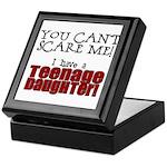 You Can't Scare Me - Teenage Daughter Keepsake Box