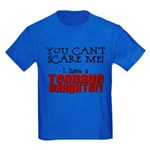 You Can't Scare Me - Teenage Daughter Kids Dark T-