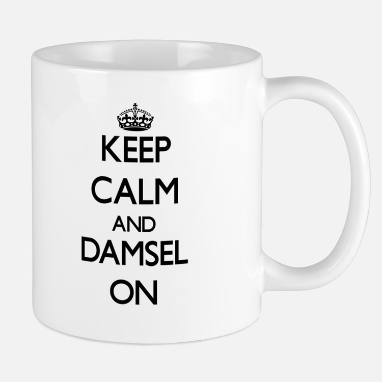 Keep Calm and Damsel ON Mugs