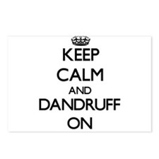 Keep Calm and Dandruff ON Postcards (Package of 8)