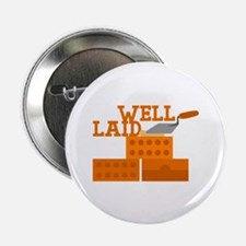 """Well laid 2.25"""" Button (10 pack)"""