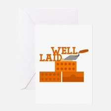 Well laid Greeting Cards