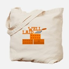 Well laid Tote Bag