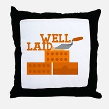 Well laid Throw Pillow