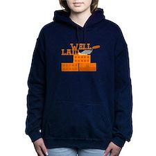 Well laid Women's Hooded Sweatshirt