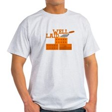 Well laid T-Shirt