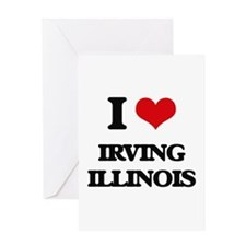 I love Irving Illinois Greeting Cards