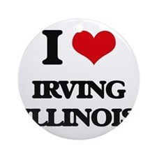 I love Irving Illinois Ornament (Round)