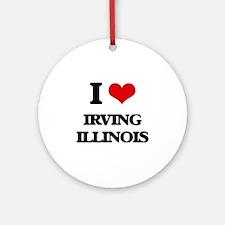 I love Irving Illinois Ornament (Round)