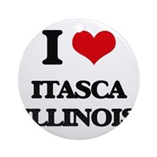 I love Itasca Illinois Ornament (Round)