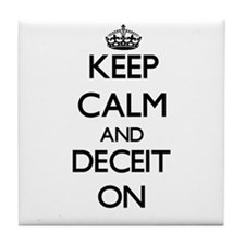 Keep Calm and Deceit ON Tile Coaster