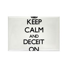 Keep Calm and Deceit ON Magnets