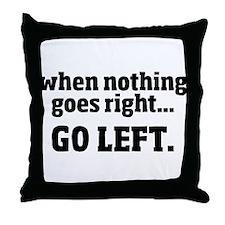 Go Left Throw Pillow