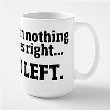Go Left Mug