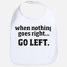 Go Left Bib
