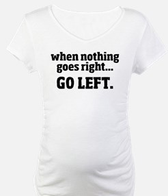 Go Left Shirt