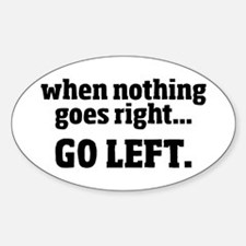 Go Left Decal