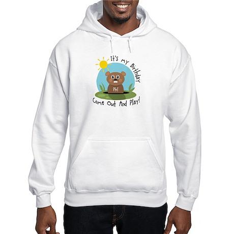 Phil birthday (groundhog) Hooded Sweatshirt