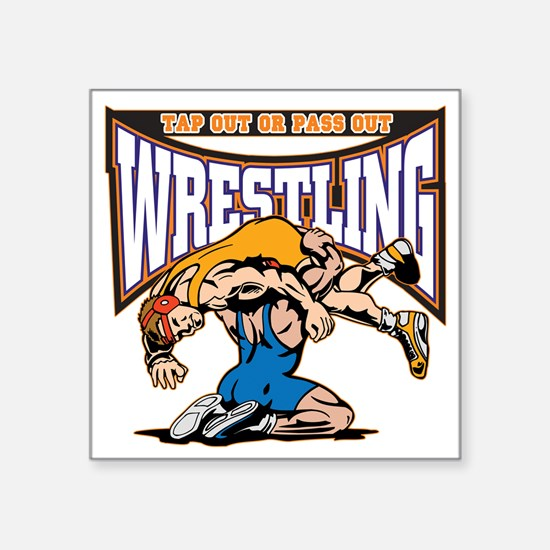 """Tap Out or Pass Out Wrestli Square Sticker 3"""" x 3"""""""