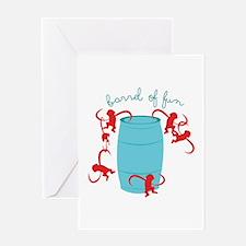 Barrel Of Fun Greeting Cards