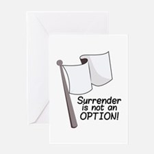 Not an Option Greeting Cards
