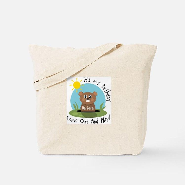 Barbara birthday (groundhog) Tote Bag