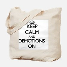 Keep Calm and Demotions ON Tote Bag